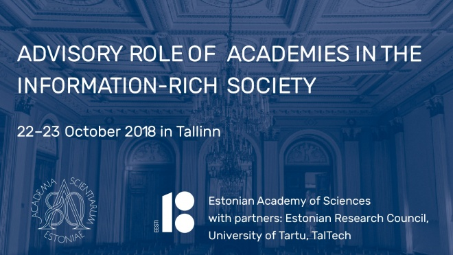 Tallinn conference delves on the Advisory Role of Academies in the Information-Rich Society